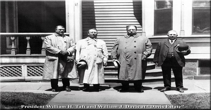 President William H. Taft and William J. Davis at Davis Estate